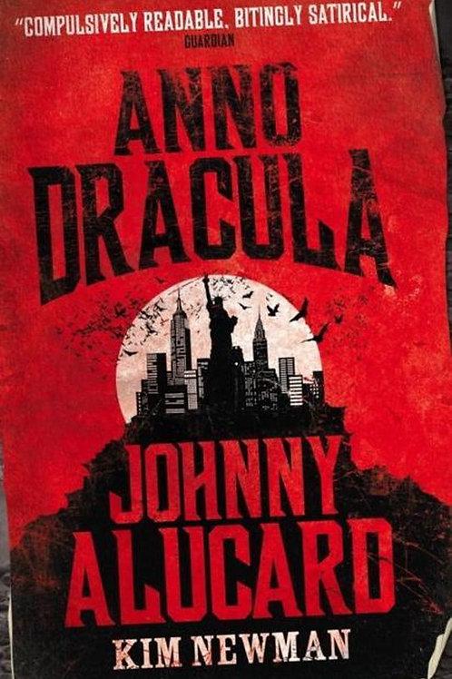 Anno Dracula: Johnny Alucard (Kim Newman)