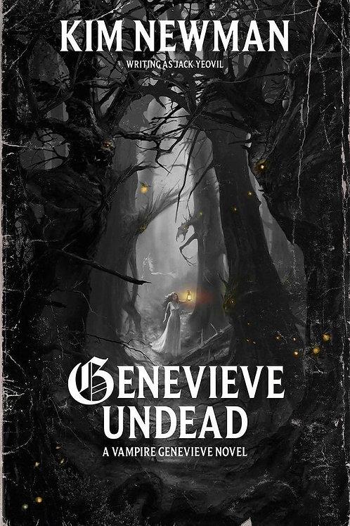 Genevieve Undead (Kim Newman)