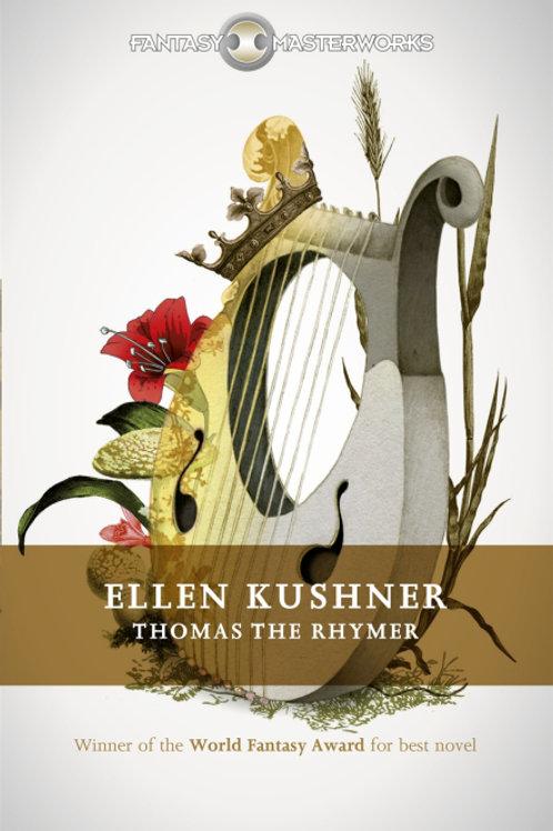 Thomas The Rhymer (Ellen Kushner)