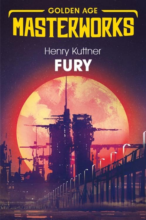 Fury (HENRY KUTTNER)