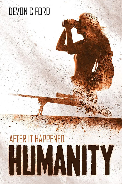 After It Happened 2: Humanity (Devon C. Ford)