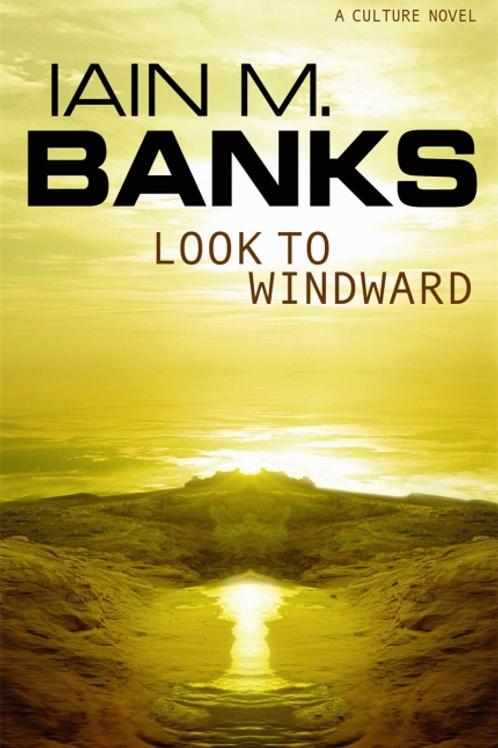 Look To Windward (IAIN M. BANKS)