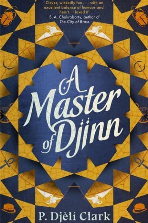 A Master of Djinn (P. Djèlí Clark)