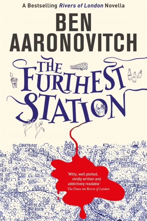 The Furthest Station (Ben Aaronovitch)