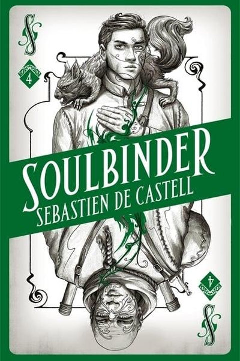 Soulbinder (Sebastien de Castell)