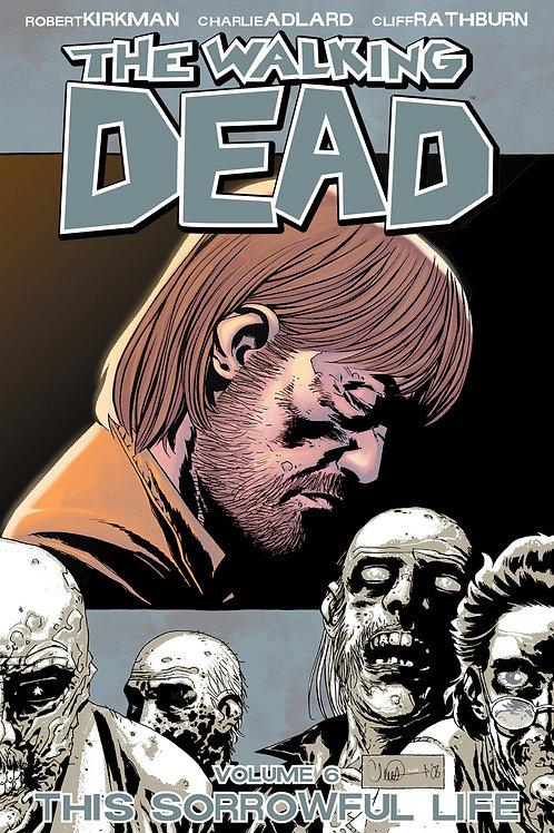 The Walking Dead Vol6: This Sorrowful Life (Robert Kirkman &Charlie Adlard)