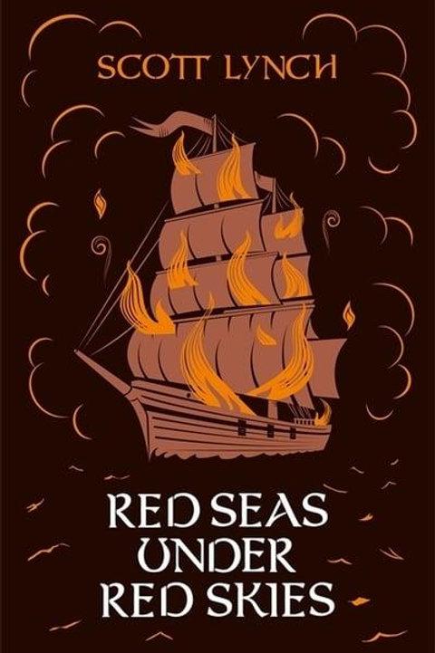 Red Seas Under Red Skies (Scott Lynch)