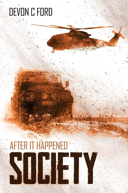 After It Happened 3: Society (Devon C. Ford)