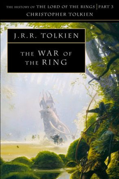 The War of the Ring (J. R. R.Tolkien & Christopher Tolkien)