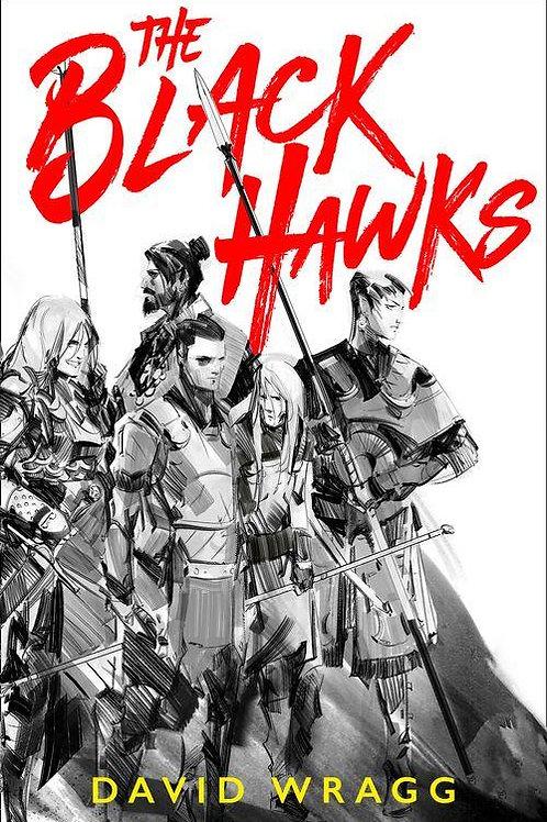 The Black Hawks (David Wragg)