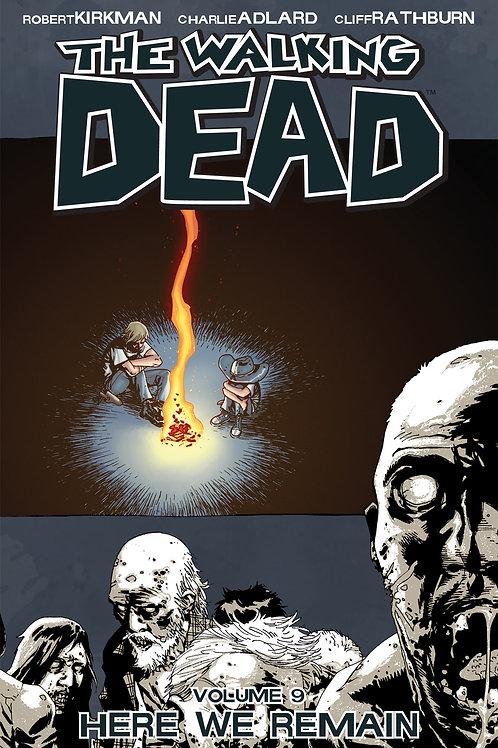 The Walking Dead Vol9: Here We Remain (Robert Kirkman &Charlie Adlard)