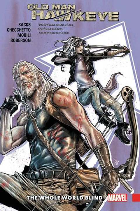 Old Man Hawkeye Vol2: The Whole World Blind (Ethan Sacks &Marco Checchetto)
