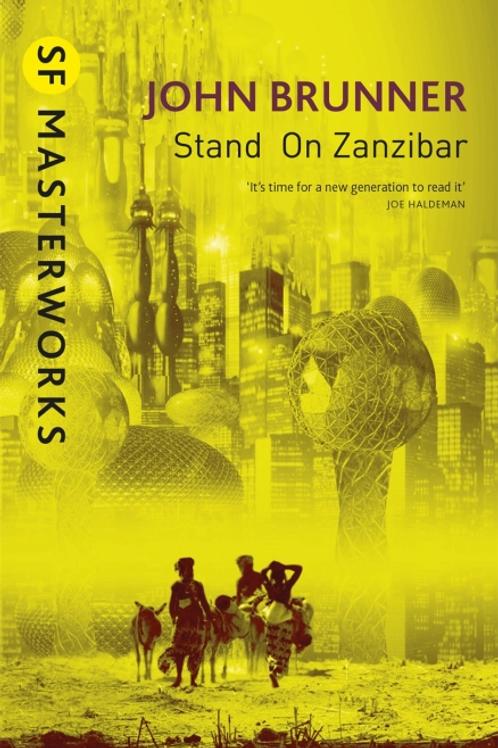 Stand On Zanzibar (JOHN BRUNNER)