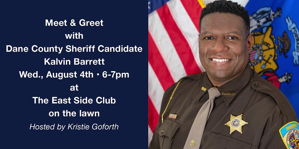 Meet & Greet with Dane County Sheriff Candidate, Kalvin Barrett