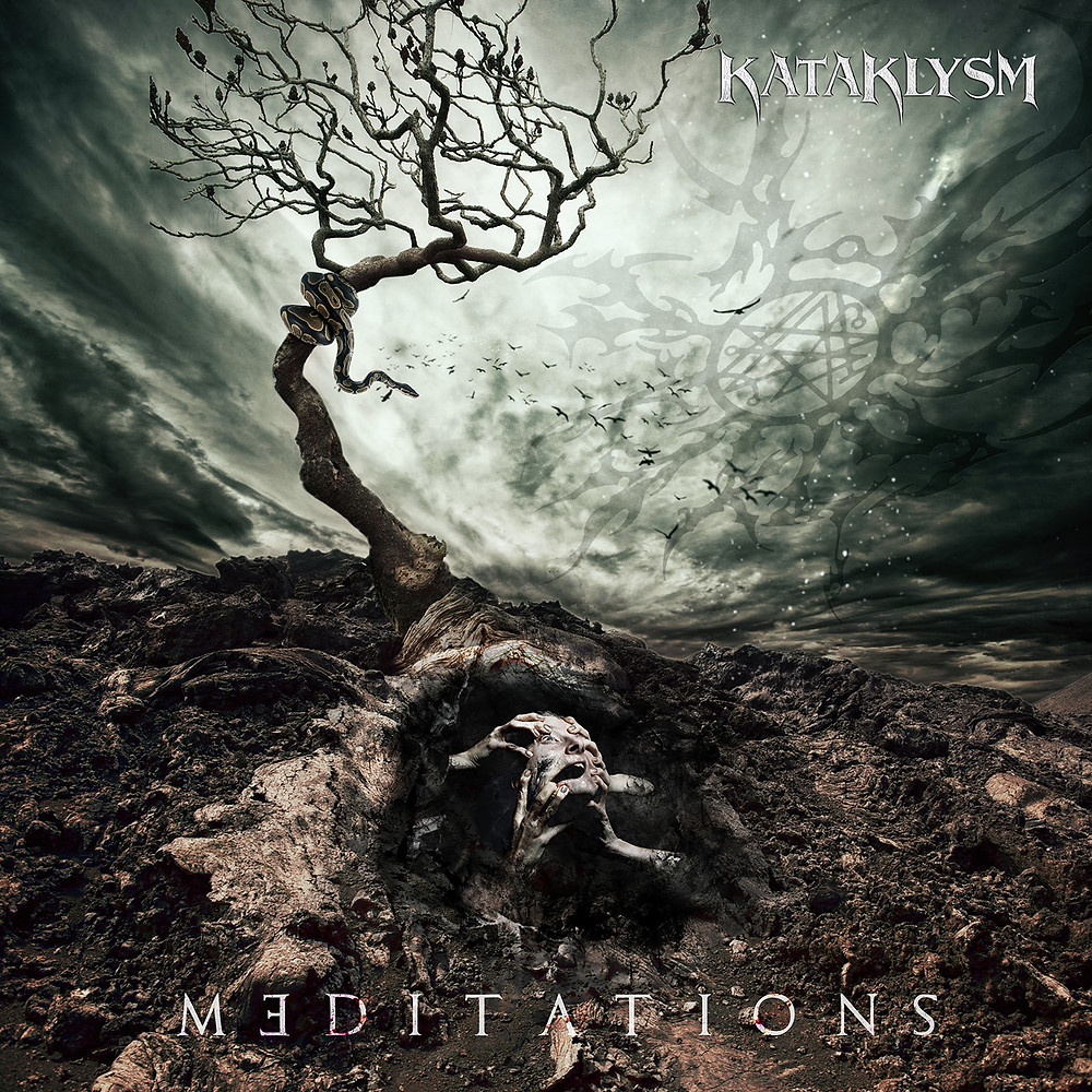 kataklysm meditations