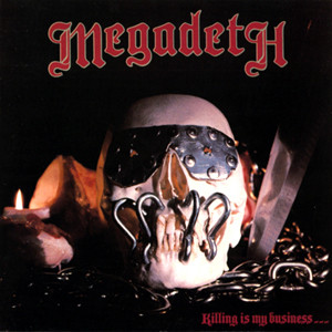 """Megadeth Will Rerecord """"Killing Is My Business..."""" Album"""