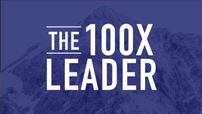 The 100X Leader