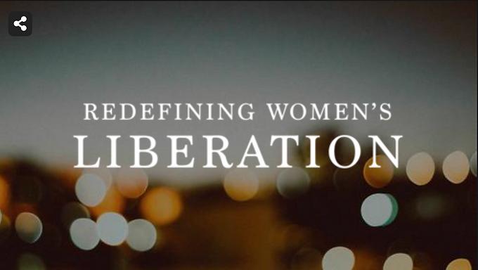 Redefining Women's Liberation
