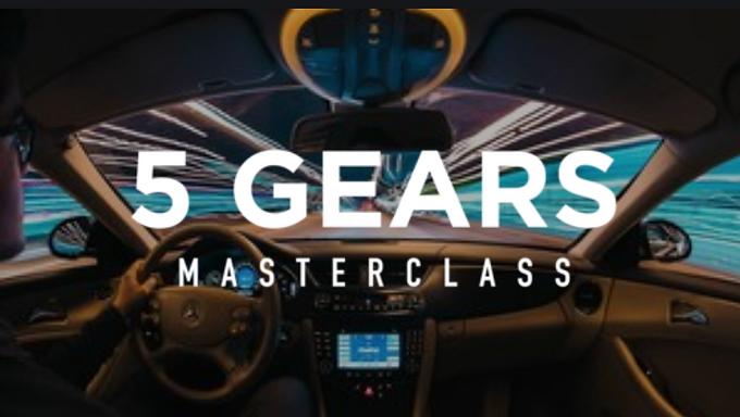 5 Gears Masterclass