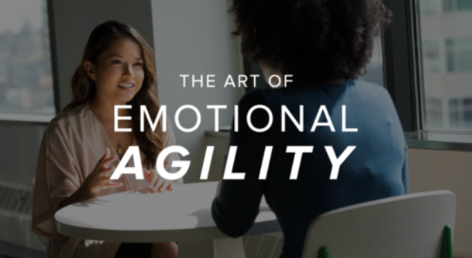 The Art of Emotional Agility