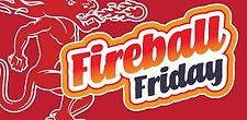 5. Fireball Friday 2.jpg