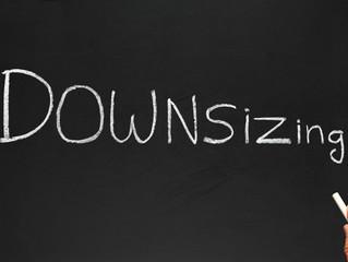 On Downsizing...
