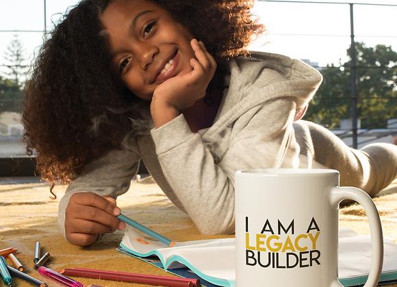 I am a Legacy Builder