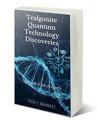Tealgonite Quantum Technology Discoveries Book On Amazon