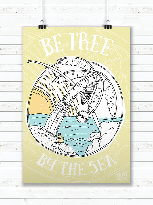 Be Free By The Sea - A2 Poster