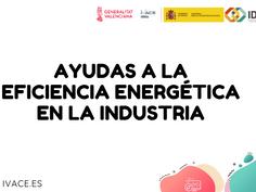 Ayudas a la eficiencia energética en la industria