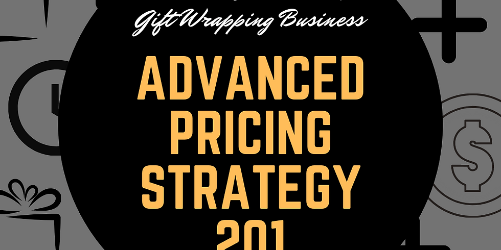 Advanced Gift Wrapping Pricing Strategy 201