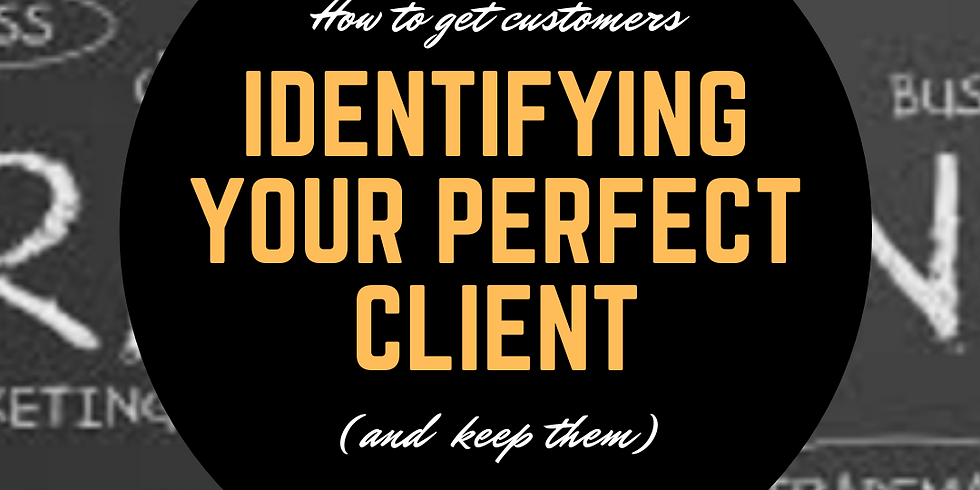 Identifying Your Perfect Client