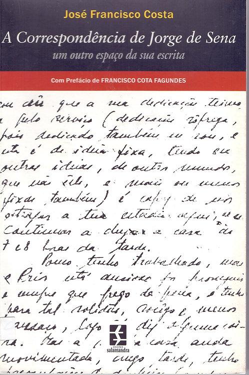 A CORRESPONDÊNCIA DE JORGE DE SENA