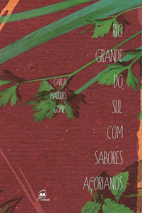 Rio Grande do Sul com Sabores Açorianos