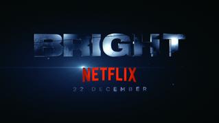 BRIGHT : Netflix
