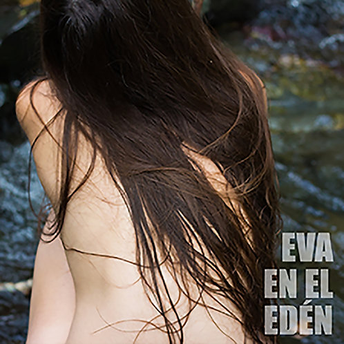 Album Eva en el Eden Streamming Version