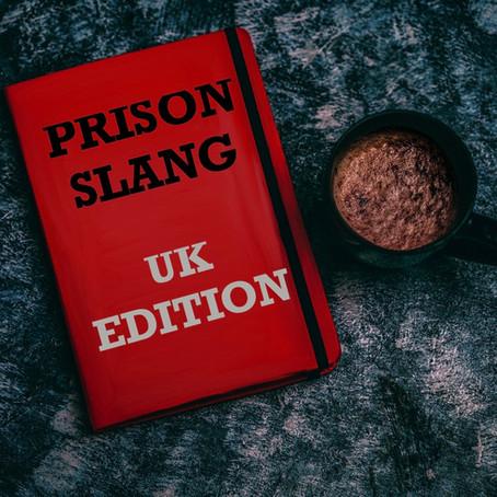 Prison Slang UK edition