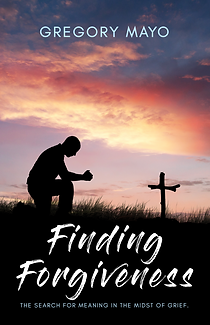 Finding Forgiveness Greg Mayo book cover