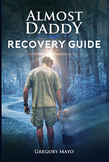 Front Cover Almost Daddy Recovery Guide.