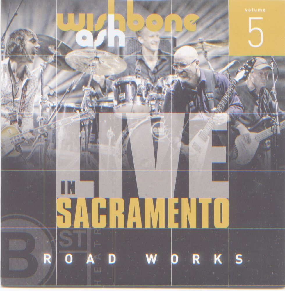Wishbone Ash Live In Sacramento Album CD