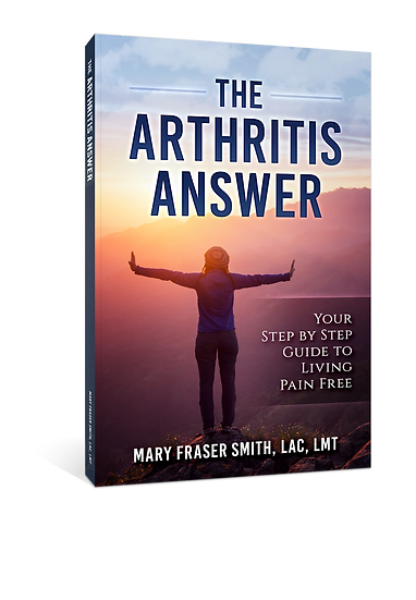 The Arthritis Answer: Your Step by Step Guide to Living Pain Free