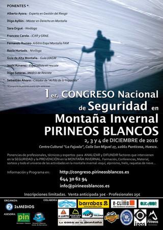 1r Congreso Nacional de Seguridad en Montaña Invernal PIRINEOS BLANCOS