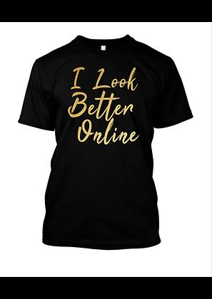 I look better online