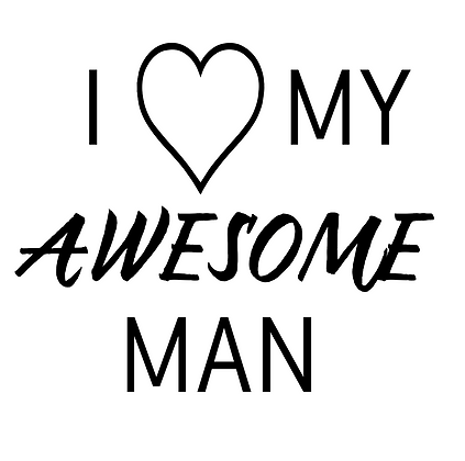 I love my awesome man