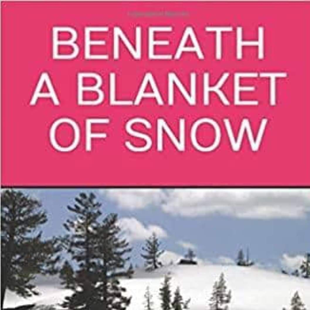 Beneath A Blanket Of Snow
