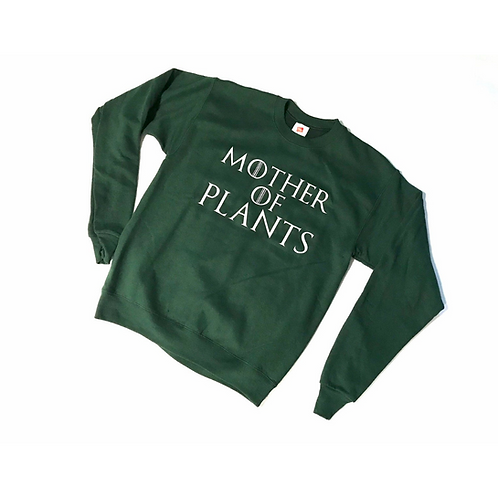 Mother of Plants Sweatshirt