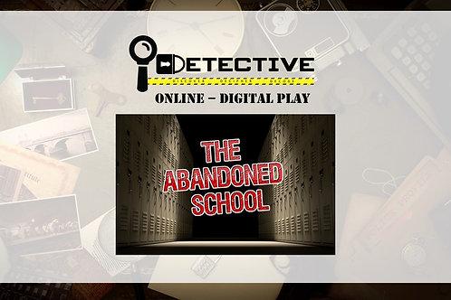 The Abandoned School - Digital Play