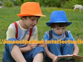L'émancipation intellectuelle