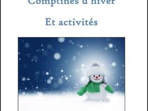 Comptines hiver et Instruire un enfant niveau Maternelle