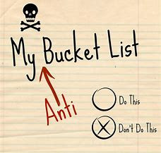 What's On Your Anti-Bucket List?